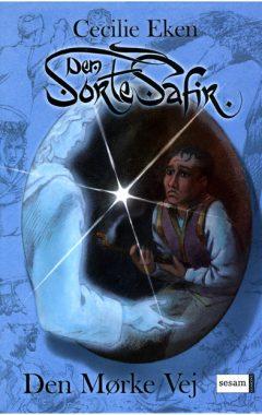 Den Sorte Safir – Den Mørke Vej (2)