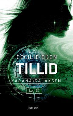 Karanagalaksen Log II – Tillid