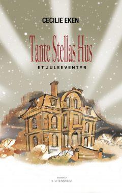 Tante Stellas Hus – et juleeventyr