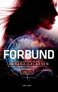 Karanagalaksen Log III – Forbund